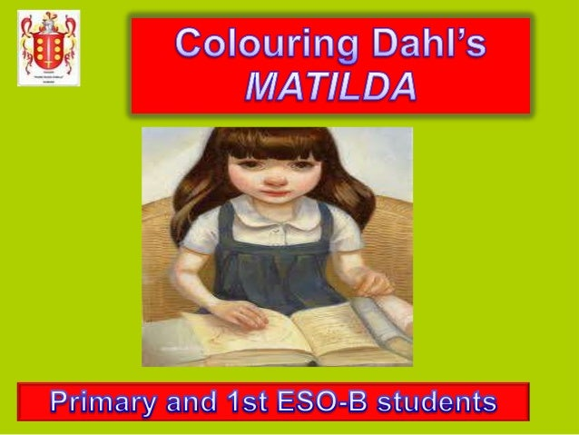 learning and matilda Improve comprehension with this study guide for the story matilda, by roald dahl  in this first article of the four-part series, we will learn more.