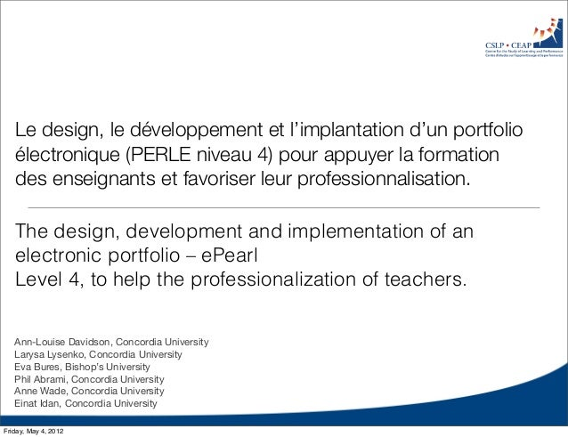 Le design, le développement et l'implantation d'un portfolio électronique (PERLE niveau 4) pour appuyer la formation des e...