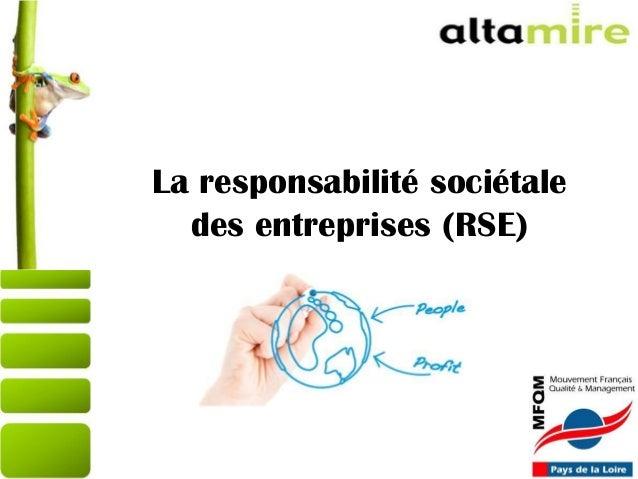 27/03/201512/07/13 La responsabilité sociétale des entreprises (RSE)