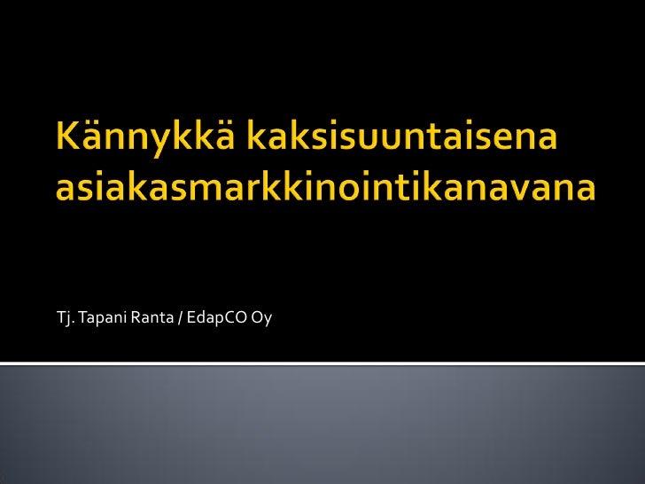 Tj. Tapani Ranta / EdapCO Oy