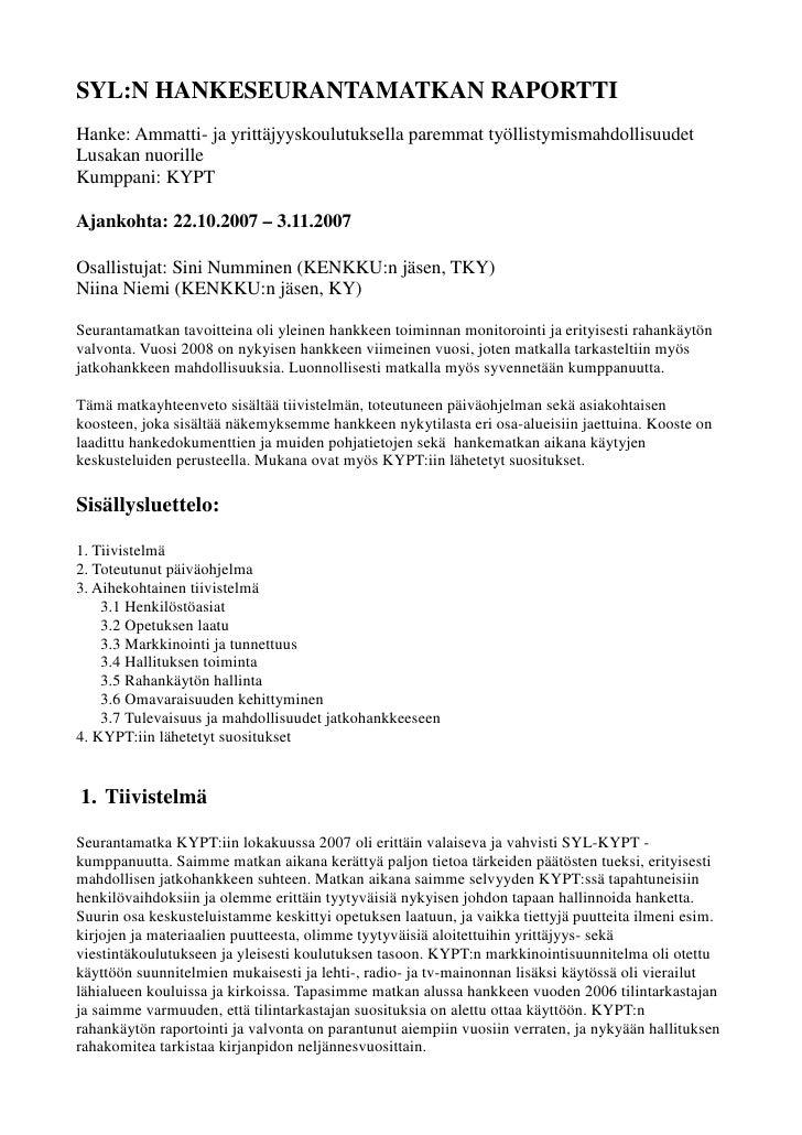 SYL:N HANKESEURANTAMATKAN RAPORTTIHanke: Ammatti- ja yrittäjyyskoulutuksella paremmat työllistymismahdollisuudetLusakan nu...