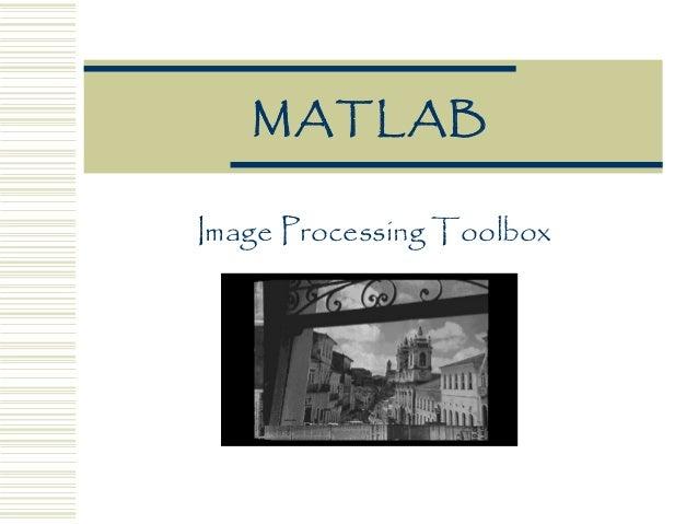 MATLAB Image Processing Toolbox