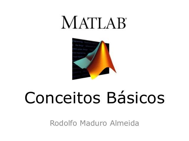 Conceitos BásicosRodolfo Maduro Almeida