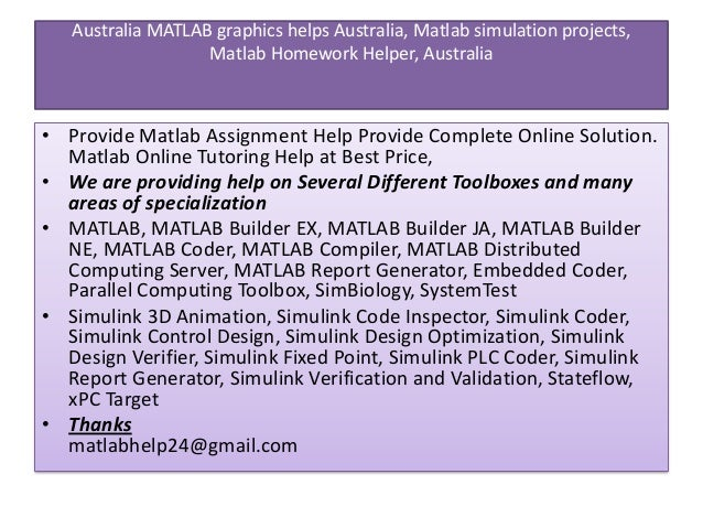 matlab assignment help australia We have redefined online assignment help australia with simply superior services  matlab programming assignment help we provide superior matlab programming assignment support connect with us for help with all types of matlab programming assignment topics, including, but not limited to matlab image processing, rf signal processing, image.