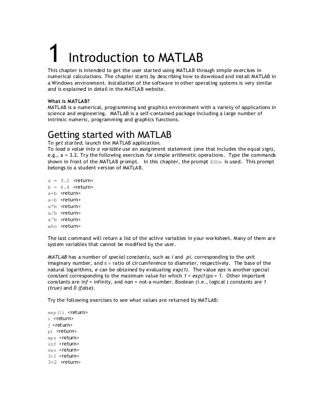 1        Introduction to MATLABThis chapter is intended to get the user started using MATLAB through simple exercises innu...