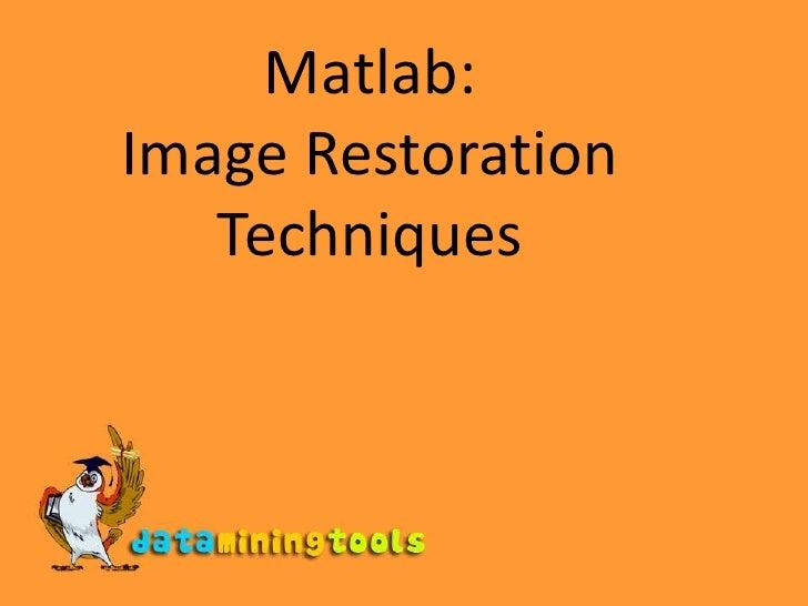 Matlab Image Restoration Techniques