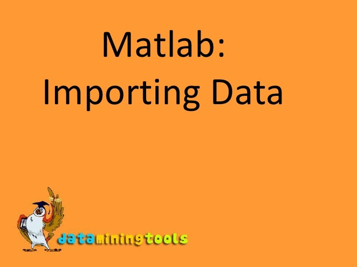 Matlab Importing Data