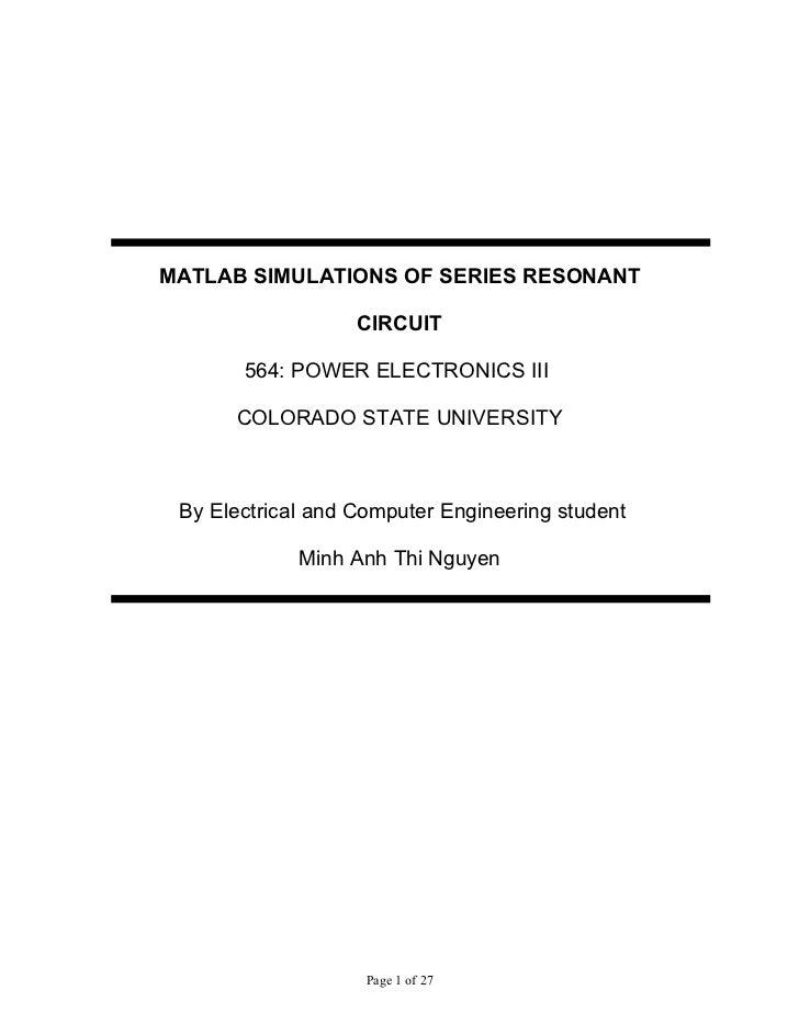 MATLAB SIMULATIONS OF SERIES RESONANT CIRCUIT