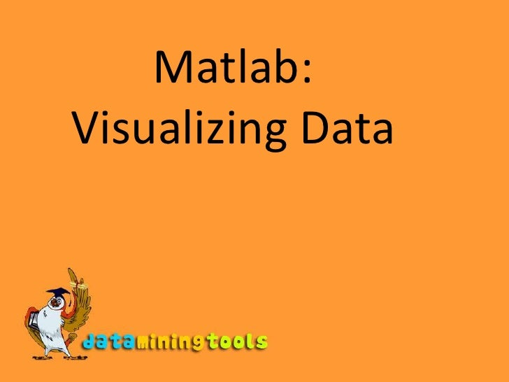 Matlab Visualizing Data
