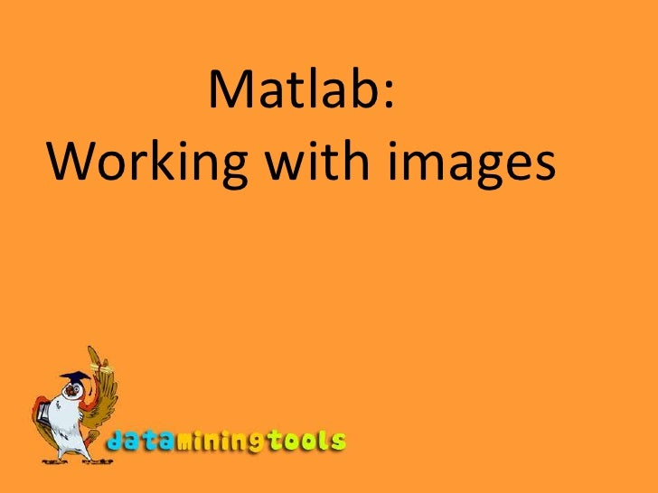 Matlab Working With Images