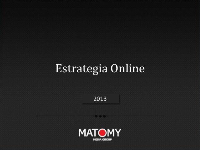 Estrategia Online       2012       2013
