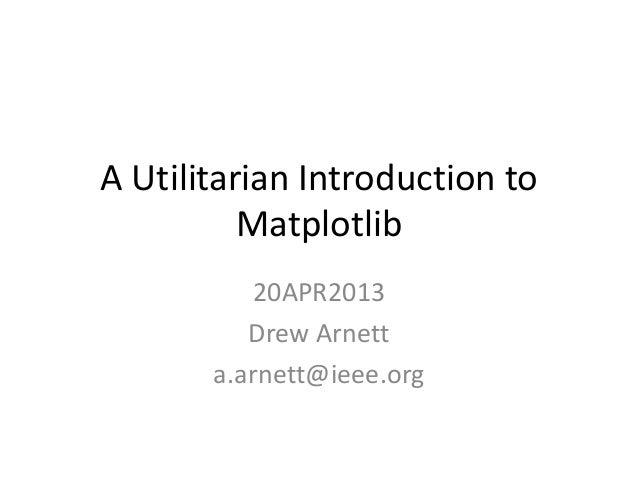 Matplotlib presentation 20 apr2013   final
