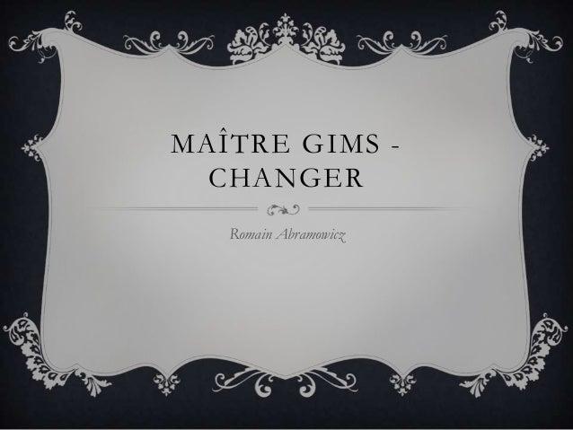 MAÎTRE GIMS CHANGER Romain Abramowicz