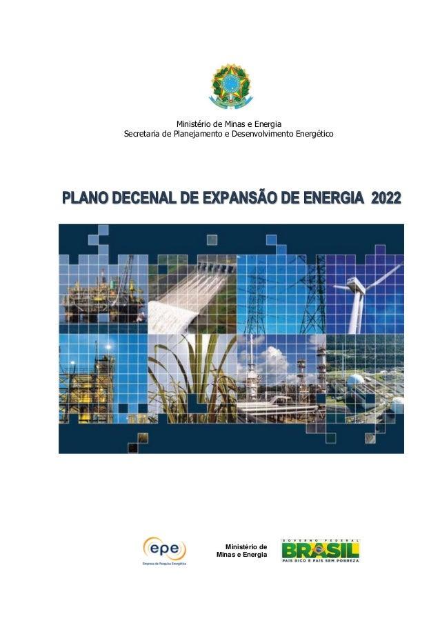 Ministério de Minas e Energia Secretaria de Planejamento e Desenvolvimento Energético Ministério de Minas e Energia