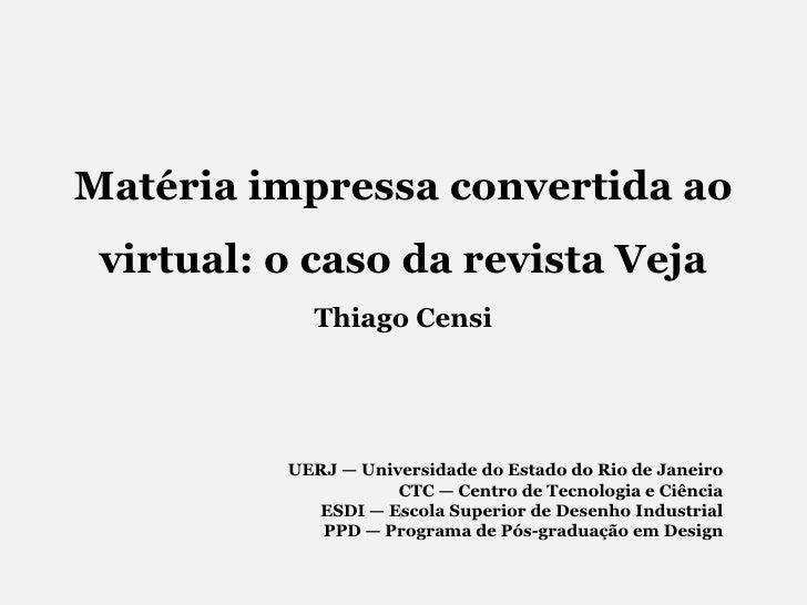 Matéria Impressa convertida ao virtual
