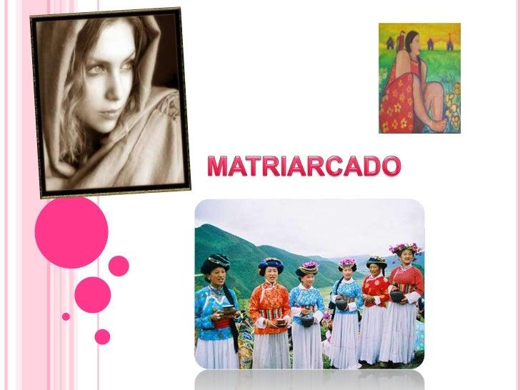 MATRIARCADO<br />