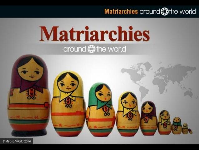 Matriarchy Around the World