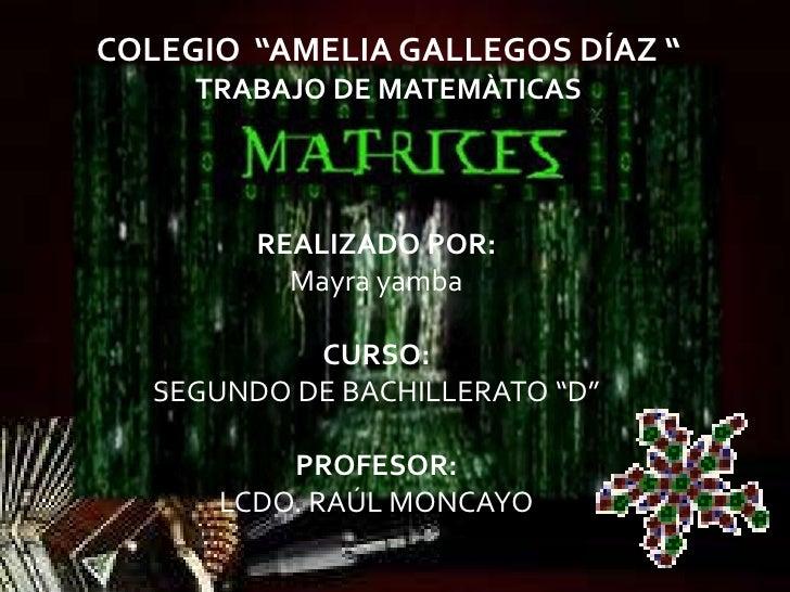 """COLEGIO """"AMELIA GALLEGOS DÍAZ """"     TRABAJO DE MATEMÀTICAS        REALIZADO POR:          Mayra yamba           CURSO:  SE..."""