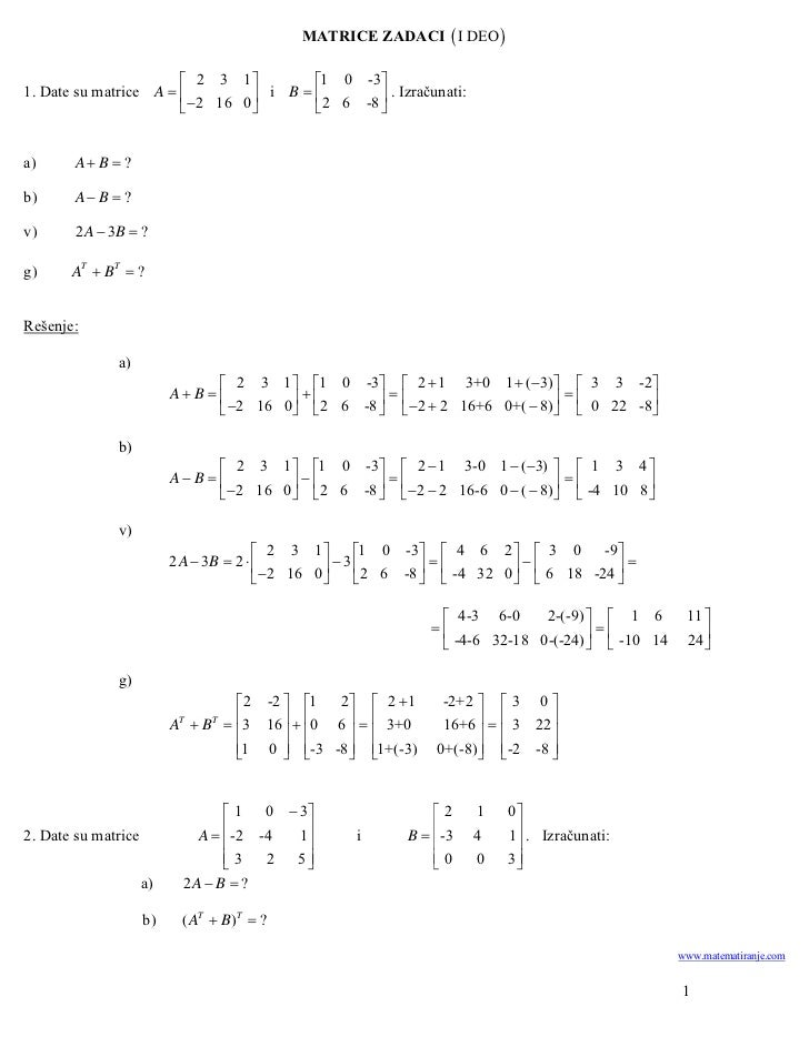 MATRICE ZADACI  I DEO                         2 3 1        1 0 -31. Date su matrice A            i B         ....