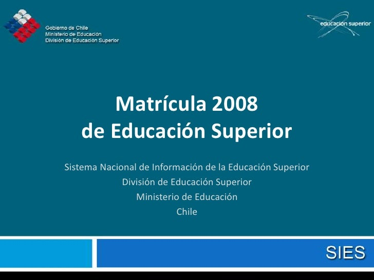 Matricula Total 2008 (Proceso Sies 2008)Vd