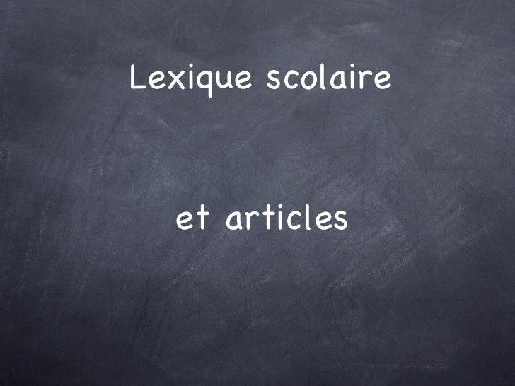 Lexique scolaire et articles