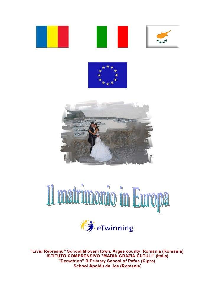 Matrimonio In Rumeno : Il matrimonio in europa