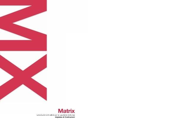Matrix - La soluzione di valore per la gestione della tua Impresa di Costruzioni