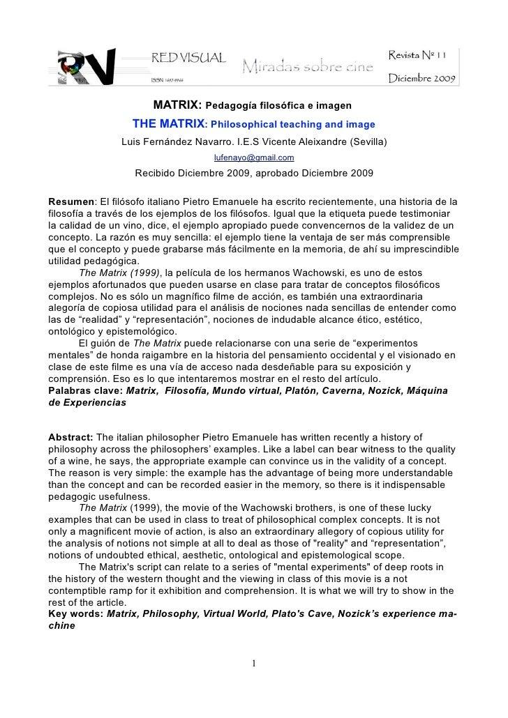 MATRIX: Pedagogía filosófica e imagen                    THE MATRIX: Philosophical teaching and image                 Luis...