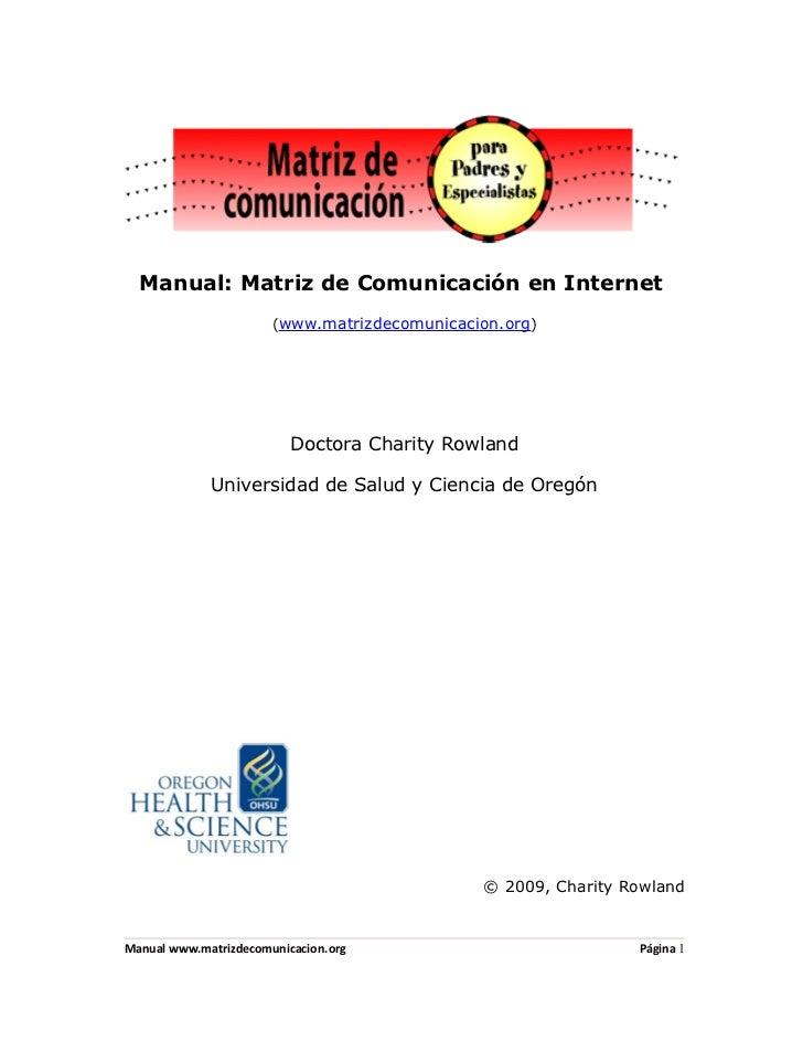 Manual: Matriz de Comunicación en Internet                       (www.matrizdecomunicacion.org)                          D...