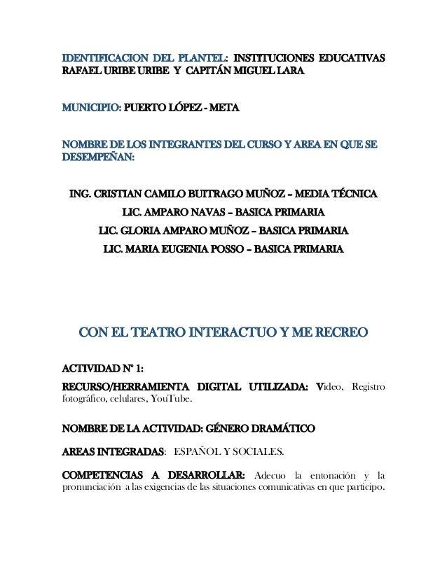 IDENTIFICACION DEL PLANTEL: INSTITUCIONES EDUCATIVAS RAFAEL URIBE URIBE Y CAPITÁN MIGUEL LARA  MUNICIPIO: PUERTO LÓPEZ - M...