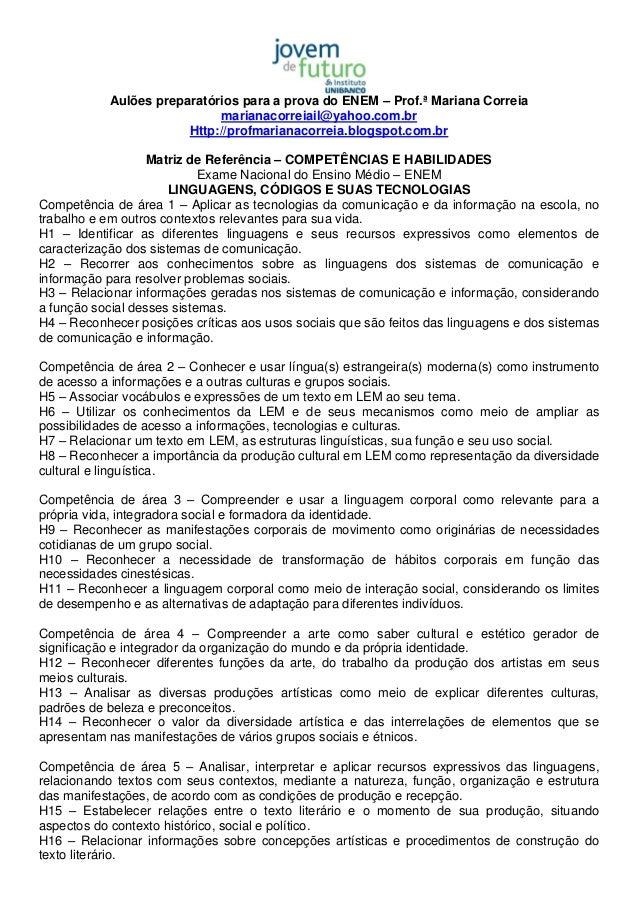 Aulões preparatórios para a prova do ENEM – Prof.ª Mariana Correia marianacorreiail@yahoo.com.br Http://profmarianacorreia...