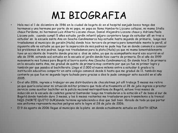 MI BIOGRAFIA<br />Hola naci el 1 de diciembre de 1986 en la ciudad de bogota dc en el hospital sanjuán bosco tengo dos her...