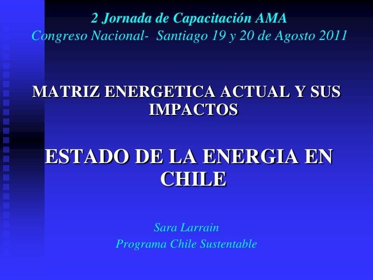 Matriz energética chile sustentable