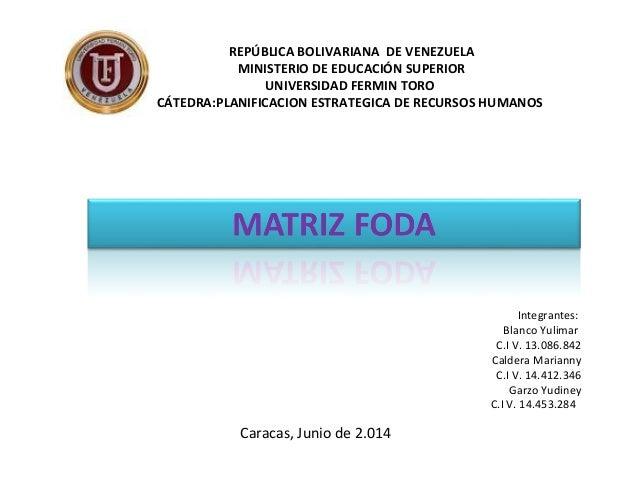 Integrantes: Blanco Yulimar C.I V. 13.086.842 Caldera Marianny C.I V. 14.412.346 Garzo Yudiney C.I V. 14.453.284 Caracas, ...