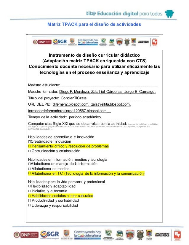 Matriz TPACK para el diseño de actividades  Instrumento de diseño curricular didáctico  (Adaptación matriz TPACK enriqueci...