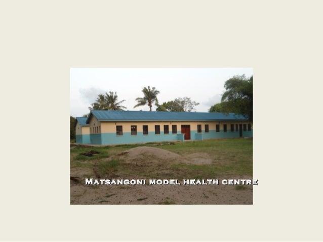 2.5 Matsangoni Health Centre presentation on training successes, E. Gwabi, LMG Health Conference 30Jan13