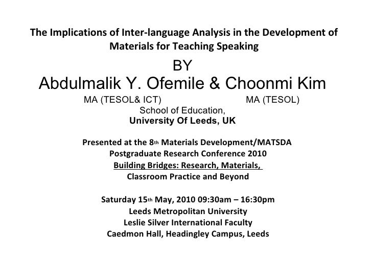 The Implications of Inter-language Analysis in the Development of                  Materials for Teaching Speaking        ...