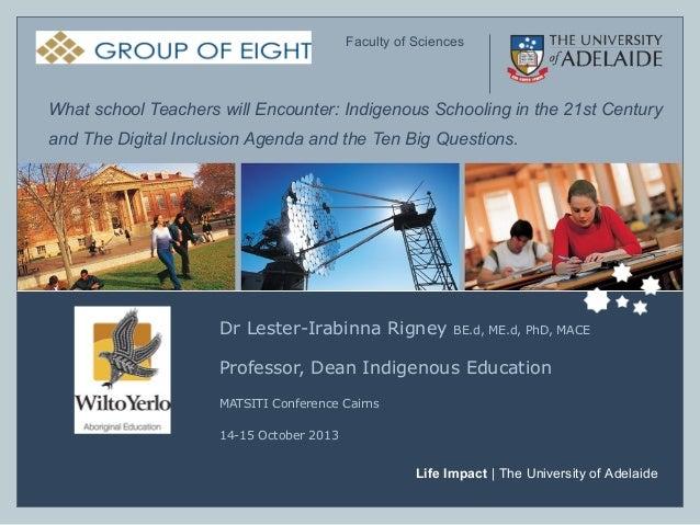 ELFS – Faculty of Sciences  Faculty of Sciences  What school Teachers will Encounter: Indigenous Schooling in the 21st Cen...