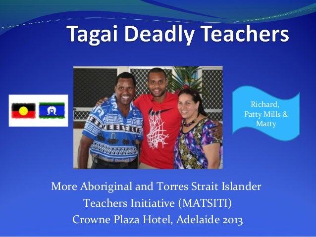Richard, Patty Mills & Matty  More Aboriginal and Torres Strait Islander Teachers Initiative (MATSITI) Crowne Plaza Hotel,...