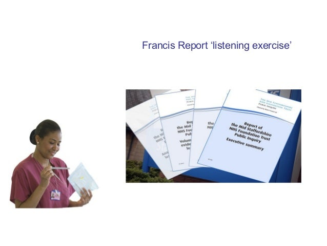 Francis Report 'listening exercise'