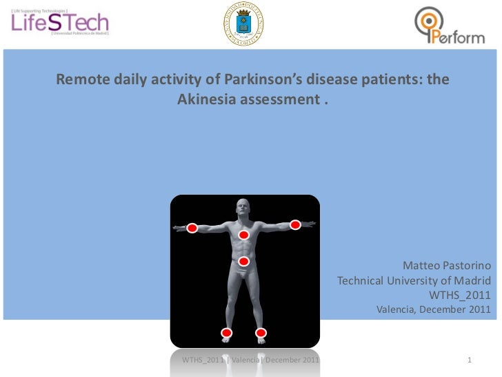 Matteo Pastorino - Remote daily activity of parkinson's disease patients the akinesia assessment