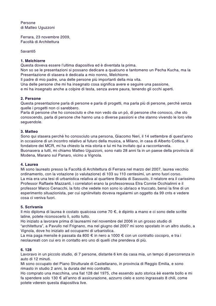 Persone di Matteo Uguzzoni  Ferrara, 23 novembre 2009, Facoltà di Architettura  5avanti5  1. Melchiorre Questa doveva esse...