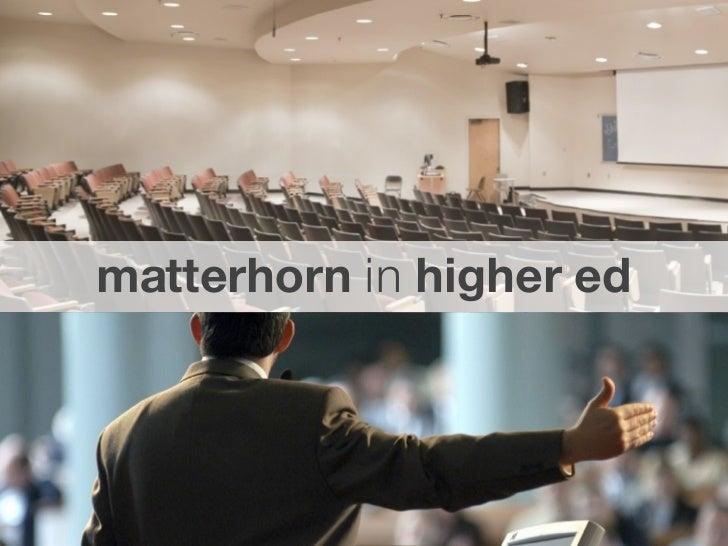 matterhorn in higher ed