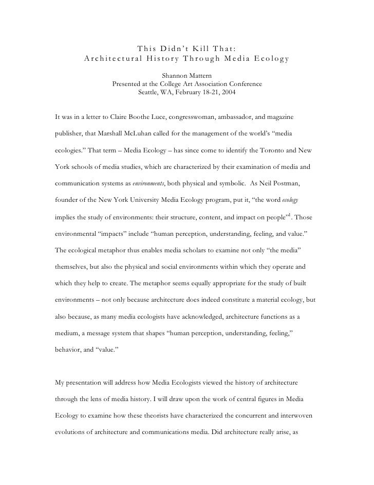 This Didn't Kill That:           Architectural History Through Media Ecology                                      Shannon ...
