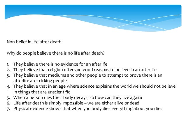 theology life after death In this view, eternal life commences after the second coming of jesus and the according to mainstream christian theology, after death but before the.