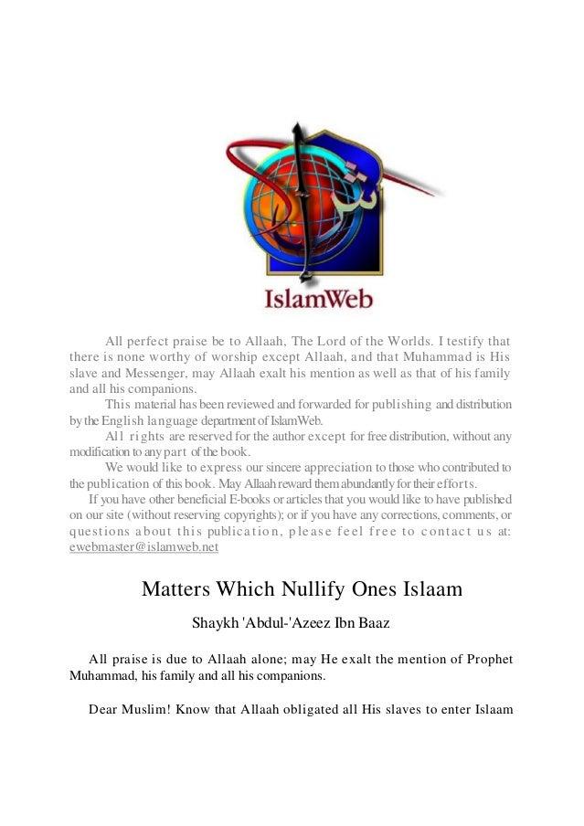 Matters Which Nullify One's Islaam [Shaykh 'Abdul-'Azeez Ibn Baaz]