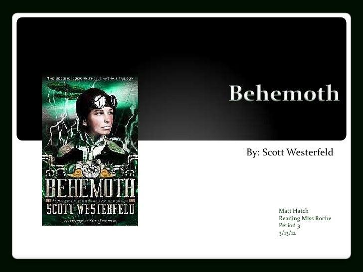 Matt hatch Behemoth