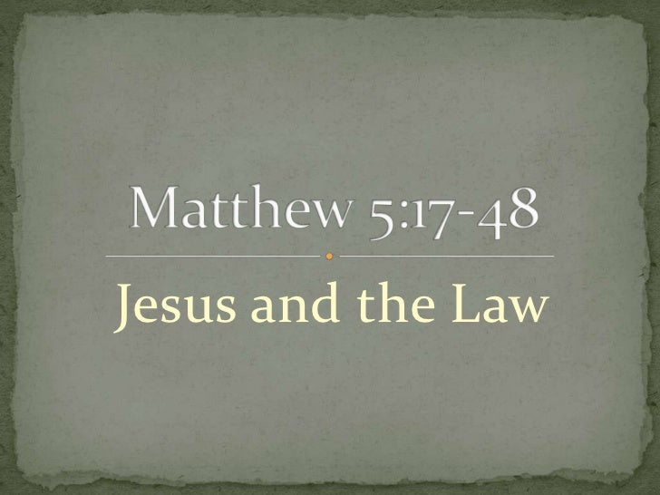 Matthew 5.17 48
