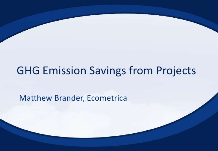 GHG Emissions Savings from Projects | Matthew Brander