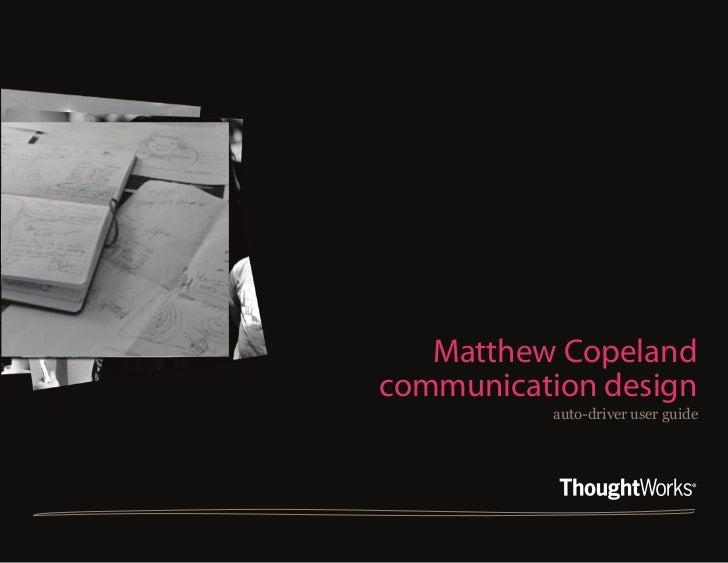 Matthew CopelandDesign Communication                          Matthew Copeland                       communication design ...